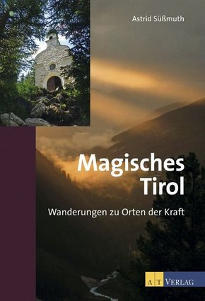 Magisches Tirol