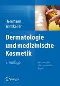 Dermatologie und medizinische Kosmetik