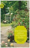 'Der Garten glänzt vor lauter Licht'
