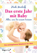 Das erste Jahr mit Baby - Alles, was Sie wissen müssen