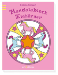 Mein dicker Mandalablock - Einhörner