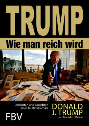 Trump - Wie man reich wird