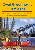 Zwei Greenhorns in Alaska