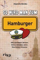 So wird man zum Hamburger