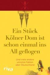 Ein Stück Kölner Dom ist schon einmal ins All geflogen