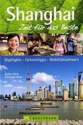 Shanghai, Zeit für das Beste