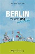 Berlin mit dem Rad entdecken
