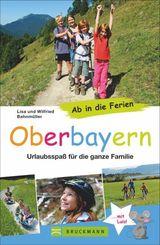 Ab in die Ferien - Oberbayern
