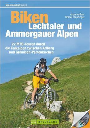 Biken Lechtaler und Ammergauer Alpen, m. CD-ROM