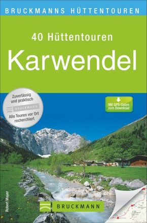 Bruckmanns Hüttentouren Karwendel