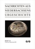 Nachrichten aus Niedersachsens Urgeschichte, Beihefte: Fundchronik Niedersachsen 2013; H.18