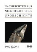 Nachrichten aus Niedersachsens Urgeschichte, Beihefte: H.83/2014; H.83