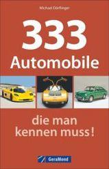 333 Automobile, die man kennen muss!