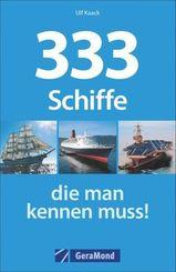 333 Schiffe, die man kennen muss!