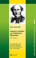 Schriften zur Politischen Ökonomie in fünf Bänden / Kleinere Schriften zur Politischen Ökonomie: Ökonomische Schriften 1825-1861; Bd.1
