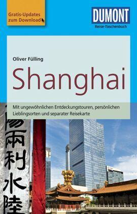 DuMont Reise-Taschenbuch Reiseführer Shanghai