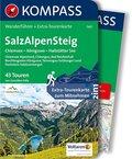KOMPASS Wanderführer SalzAlpenSteig, Chiemsee, Königssee, Hallstätter See, m. 1 Karte