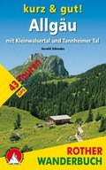 Rother Wanderbuch Kurz & gut! Allgäu mit Kleinwalsertal und Tannheimer Tal