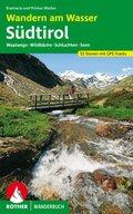 Rother Wanderbuch Wandern am Wasser Südtirol