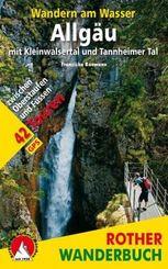 Rother Wanderbuch Wandern am Wasser Allgäu mit Kleinwalsertal und Tannheimer Tal