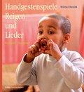 Handgestenspiele, Reigen und Lieder: Frühjahr / Sommer