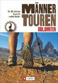 Männertouren - Dolomiten