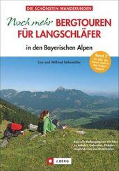 Noch mehr Bergtouren für Langschläfer in den Bayerischen Alpen