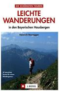 Leichte Wanderungen in den Bayerischen Alpen