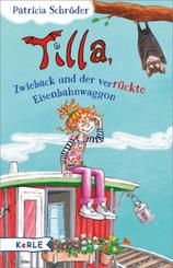 Tilla, Zwieback und der verrückte Eisenbahnwaggon