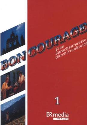 Bon Courage: Begleitbuch; Bd.1