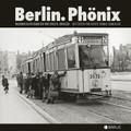 Berlin. Phönix
