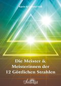 Die Meister & Meisterinnen der 12 göttlichen Strahlen