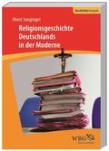 Religionsgeschichte Deutschlands in der Moderne