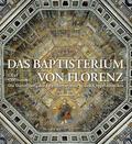 Das Baptisterium von Florenz