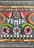 Yemek - Rezepte aus Istanbul