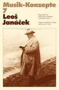 Musik-Konzepte, Neue Folge: Leos Janácek; Bd.07
