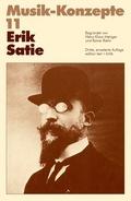 Musik-Konzepte, Neue Folge: Erik Satie; .11