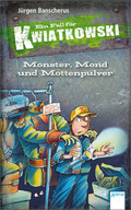 Ein Fall für Kwiatkowski, Monster, Mond und Mottenpulver