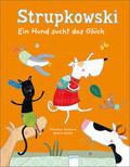 Strupkowski. Ein Hund sucht das Glück