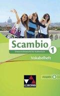 Scambio B: Vokabelheft; Bd.1