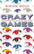 Crazy Games. Der perfekte Tag, der in der Hölle endet