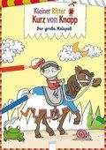 Kleiner Ritter Kurz von Knap..