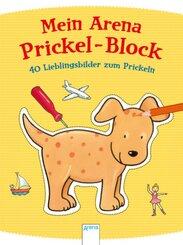 Mein Arena Prickel-Block - 40 Lieblingsbilder zum Prickeln