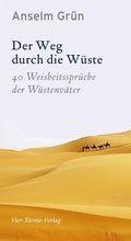 Der Weg durch die Wüste