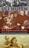 Das Regime und die Dandys