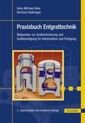 Praxisbuch Entgrattechnik