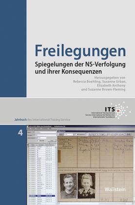 Freilegungen - Spiegelungen der NS-Verfolgung und ihrer Konsequenzen