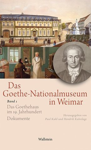 Das Goethe-Nationalmuseum in Weimar - Bd.1