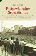 Postsowjetischer Separatismus