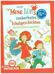 Hexe Lillis zauberhafte Schulgeschichten